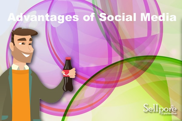 Advantages of Social Media